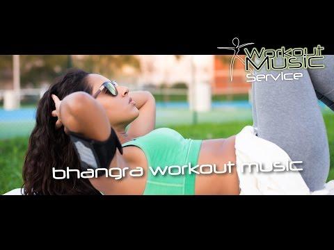 Bhangra Workout Music Mix