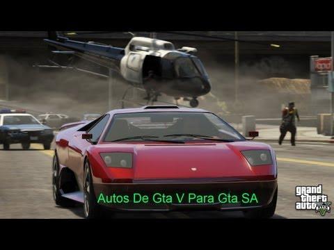 Descargar Autos De Gta V Para Su Gta Sa Beta Mod+Extra