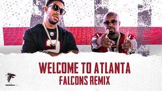Jermaine Dupri & Ludacris - Welcome To Atlanta (Falcons Remix) ( 2018 )