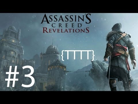 Assassins Creed Revelations - Walkthrough Gameplay - Part 3 [HD] (X360/PS3)