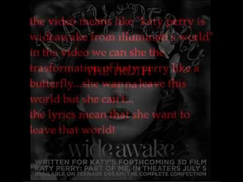 KATY PERRY WIDE AWAKE ILLUMINATI EXPOSED ANALYZE confession don't hide truth