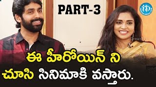 Actors Sharath Sreerangam And Karunya Interview - Part #3 || Talking Movies With iDream - IDREAMMOVIES