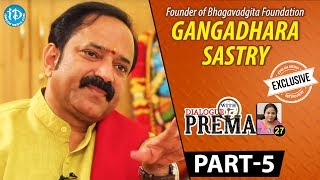 L V Gangadhara Sastry Exclusive Interview PART 5 || Dialogue With Prema || Celebration Of Life - IDREAMMOVIES