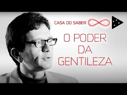O PODER DA GENTILEZA | LUÍS MAURO SÁ MARTINO