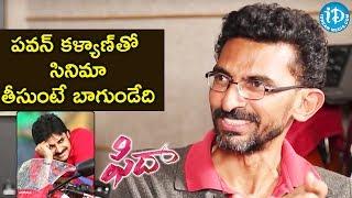 Sekhar Kammula About Pawan Kalyan    Talking Movies With iDream - IDREAMMOVIES