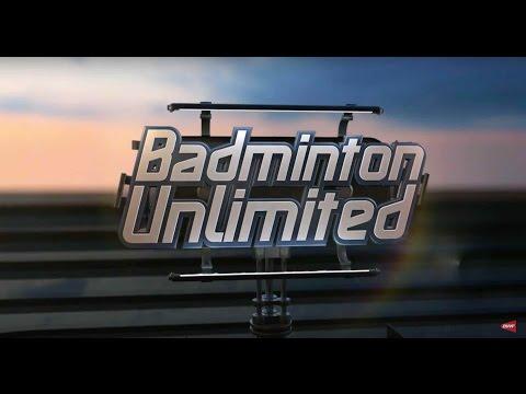 Badminton Unlimited 2017 | Episode 166