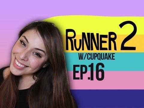 Runner 2 Ep.16 w/ Cupquake