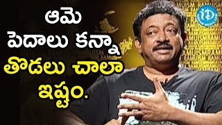 Director Ram Gopal Varma About Actress Sridevi Thighs - Ramuism 2nd Dose - IDREAMMOVIES