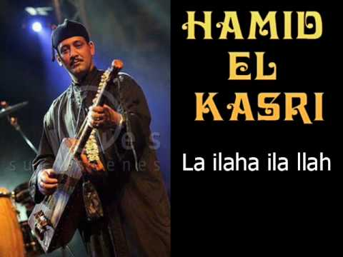 Gnawa - Hamid el Kasri - La ilaha ila llah