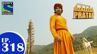 Maharana Pratap : Episode 317 - 24th November 2014