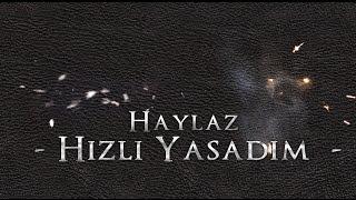 Haylaz - G�nahlar�m Bo�ar Beni 2013 HD