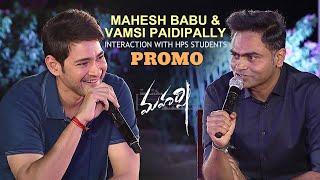 Maharshi Team Interaction with HPS Students Promo - Mahesh Babu, Vamshi Paidipally - DILRAJU