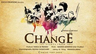 Change || Telugu Short Film 2018 || Directed By Prasad Manchala. - YOUTUBE