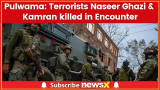 Pulwama Encounter: 4 jawans martyred, Jaish members Naseer Ghazi & Kamran killed - NEWSXLIVE