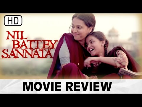 Nil Battey Sannata | Full Movie | Swara Bhaskar | Review