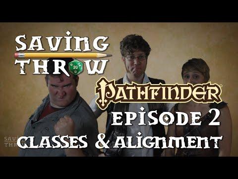Saving Throw - S1E2 - Pathfinder - Classes