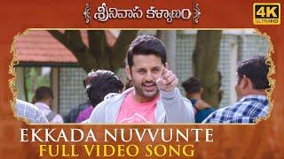 Ekkada Nuvvunte Full Video Song - Srinivasa Kalyanam Video Songs   Nithiin, Raashi Khanna - DILRAJU