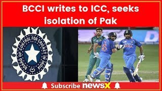 BCCI writes to ICC, seeks isolation of Pak; NewsX accesses letter - NEWSXLIVE