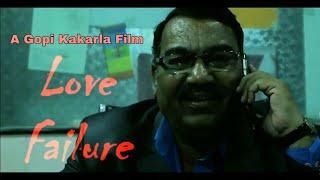 Love Failure Telugu Short Film - YOUTUBE