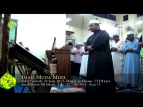 Bacaan Al Quran Imam Muda Miril (Surah Ali Imran, 187 ~ An Nisa\', 11)