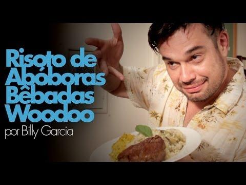 Billy Garcia - Risoto de Abóboras Bêbadas Woodoo