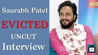 Saurabh Patel EVICTED from Bigg Boss 12 | EXCLUSIVE UNCUT Interview | Tellychakkar - TELLYCHAKKAR