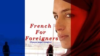 Short Film - Francais Langue Etranger (French for Foreigners) view on youtube.com tube online.