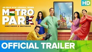 Metro Park Official Trailer – An Eros Now Original Series | All Episodes Live On 3rd March 2019 - EROSENTERTAINMENT