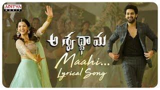 Maahi Lyrical Song  | Aswathama Movie | Naga Shaurya | Mehreen | Sricharan Pakala - ADITYAMUSIC