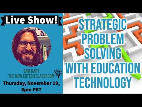 New EdTech Classroom. Strategic Problem Solving with Education Technology (Strateginių problemų sprendimas naudojant švietimo technologijas)