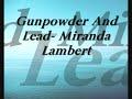 Gunpowder And Lead (With Lyrics)