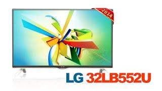 LED телевизор LG 32LB552U ОБЗОР.  32LB552, 42LB552, 49LB552