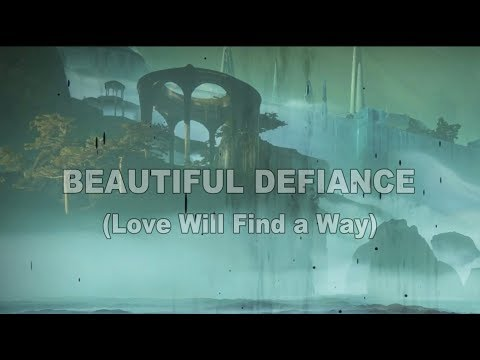 Beautiful Defiance (Love Will Find a Way) #MotW Submission