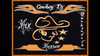 Mix Quebradita - Cowboy dj