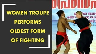 Kerala: An all women troupe performs oldest fighting form in Thiruvananthapuram - ZEENEWS