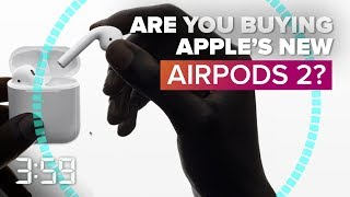 Are you buying Apple's new AirPods with wireless charging case? (The 3:59, Ep. 537) - CNETTV