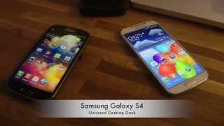 Samsung Galaxy S4 - Universal Desktop Dock Review