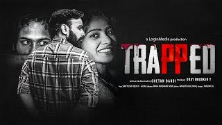 Trapped | Latest Telugu Short Film 2018 | Directed by Chetan Bandi | Colour Soda - YOUTUBE