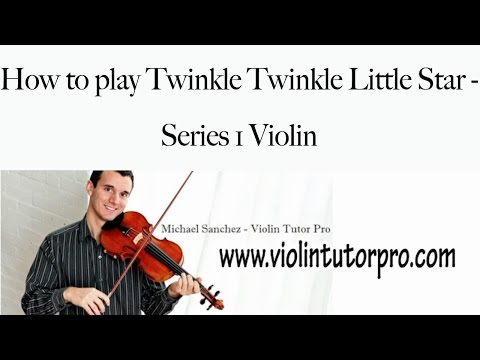Learn Twinkle Twinkle Little Star - Series 1 Violin