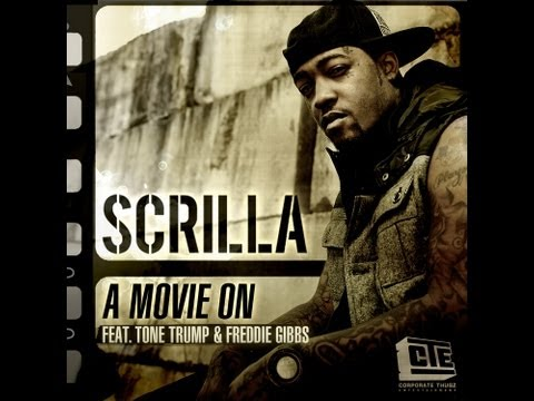 "Scrilla Feat. Tone Trump & Freddie Gibbs ""Movie On"" Video"
