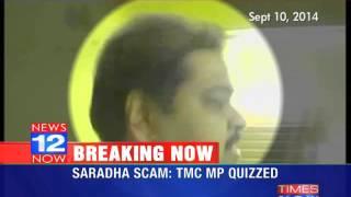 TMC MP Srinjoy Bose questioned in Saradha scam - TIMESNOWONLINE