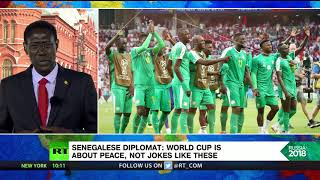'World Cup is about peace & unity, not degrading jokes' – Senegalese diplomat - RUSSIATODAY