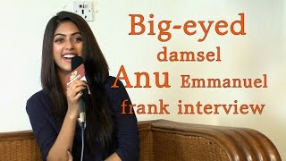 It depends on how they flirt with me : Anu Emmanuel    Big-eyed damsel Anu Emmanuel frank interview - IGTELUGU