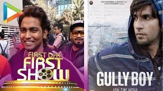GULLY BOY | First Day First Show Public Review - HUNGAMA