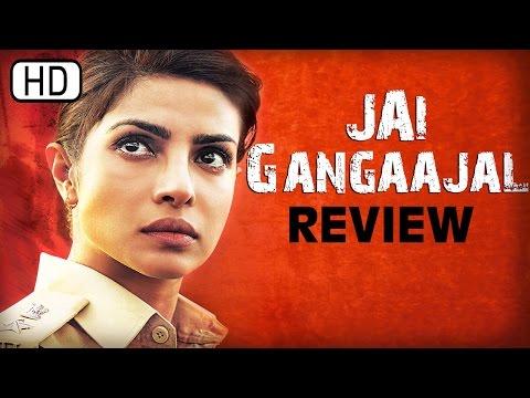 Jai Gangaajal | Full Movie Review | Priyanka Chopra, Prakash Jha