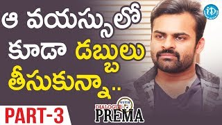 Sai Dharam Tej Exclusive Interview Part#3 || Dialogue With Prema | Celebration Of Life - IDREAMMOVIES