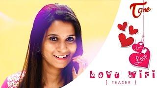 Love Wifi | A Short Film Teaser | by Venkatesh Puvvada - TELUGUONE