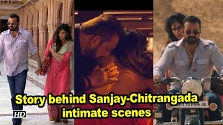 Story behind Sanjay-Chitrangada intimate scenes - IANSLIVE