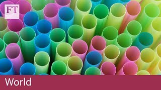 UK proposes plastic straw ban - FINANCIALTIMESVIDEOS