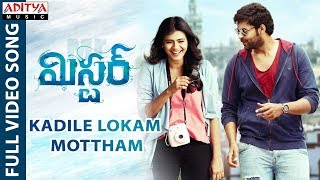 Kadile Lokam Mottham Full Video Song || Mister Video Songs || Varun Tej, Lavanya Tripathi, Hebah - ADITYAMUSIC